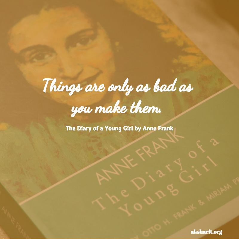 The Diary of a Young Girl by Anne Frank quotes 14