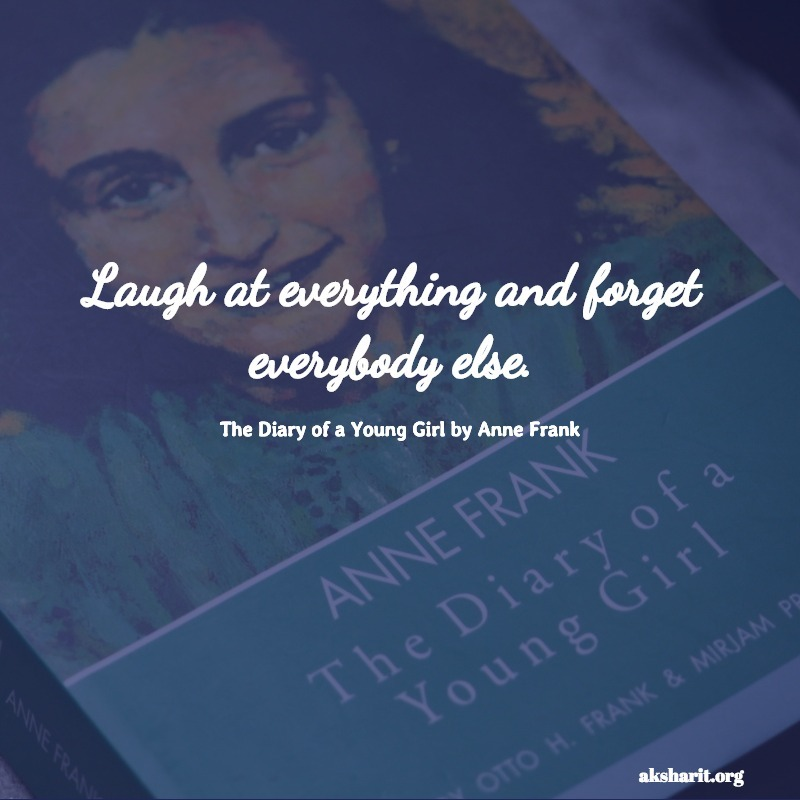 The Diary of a Young Girl by Anne Frank quotes 16