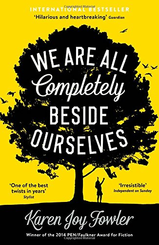 Book Review We Are All Completely Beside Ourselves by Karen Joy Fowler cover.jpg