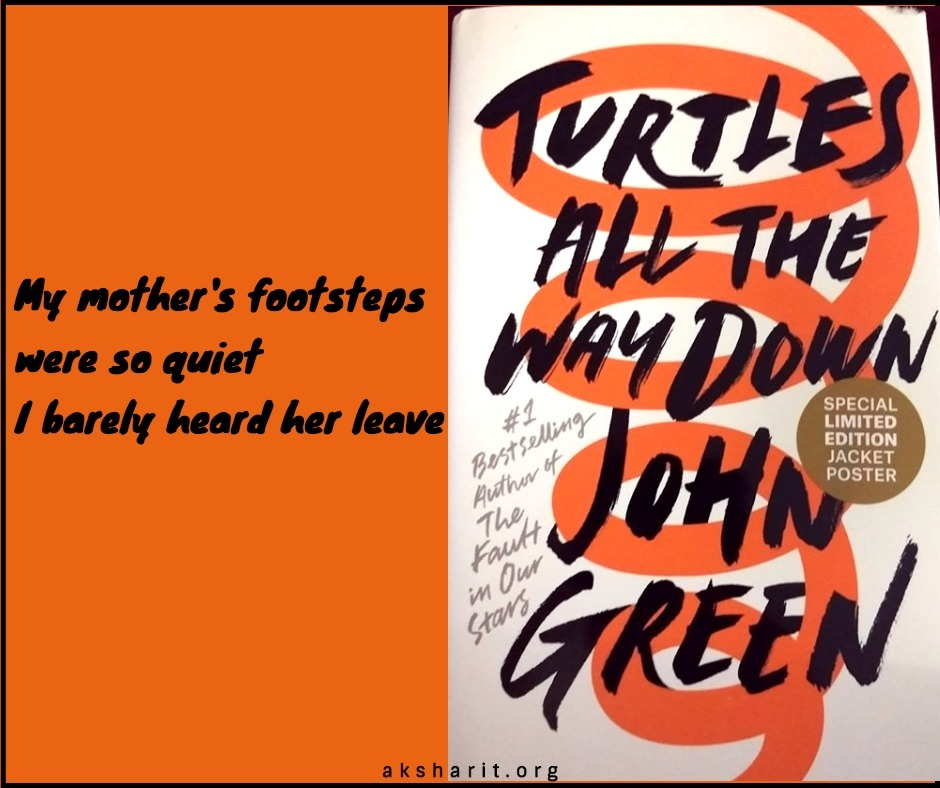 12 Turtles all the way down by John Green Quotes