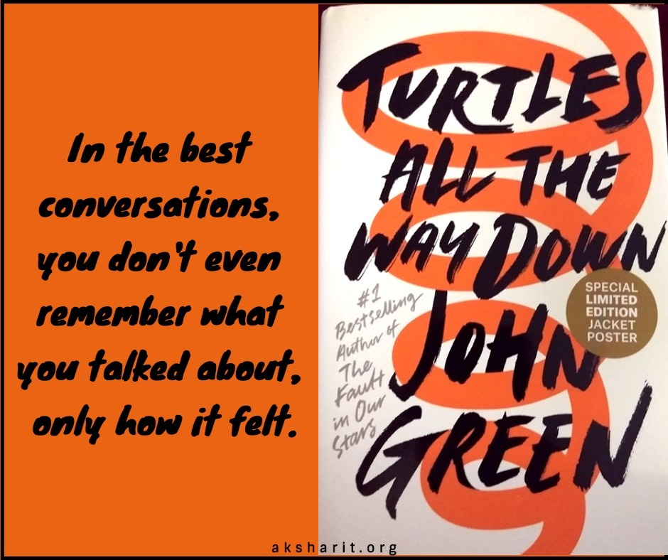 14 Turtles all the way down by John Green Quotes