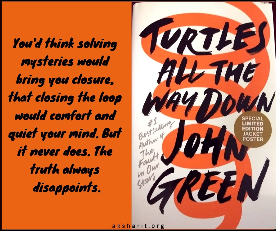 15 Turtles all the way down by John Green Quotes