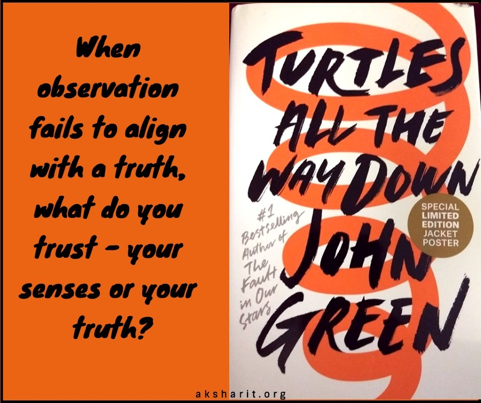 4 Turtles all the way down by John Green Quotes