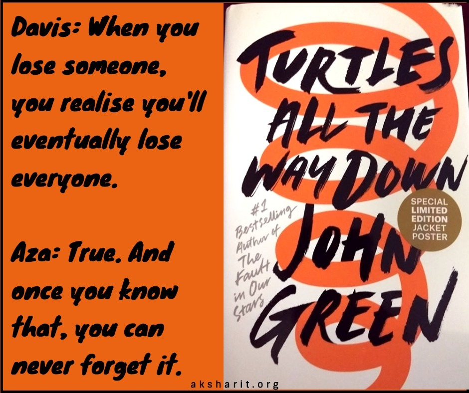8 Turtles all the way down by John Green Quotes