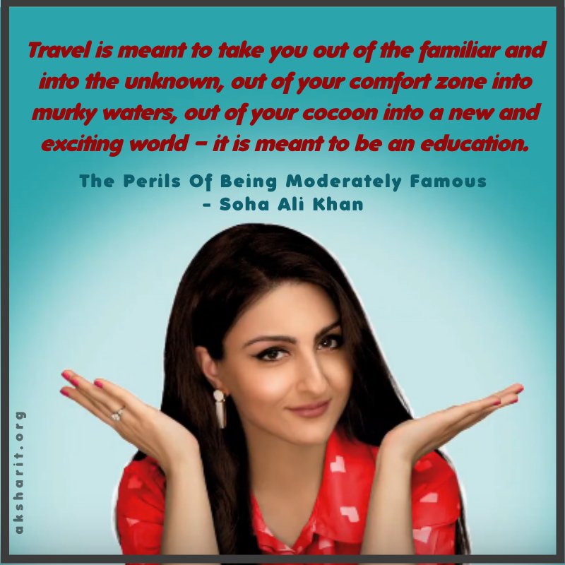 10 THE PERILS OF BEING MODERATELY FAMOUS BY SOHA ALI KHAN