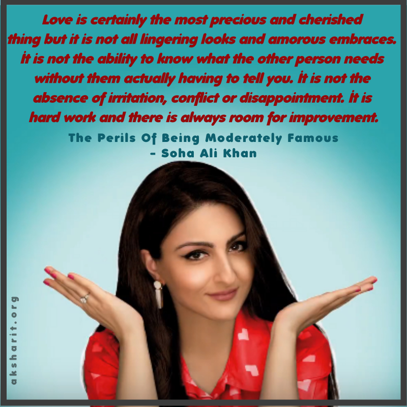 11 THE PERILS OF BEING MODERATELY FAMOUS BY SOHA ALI KHAN