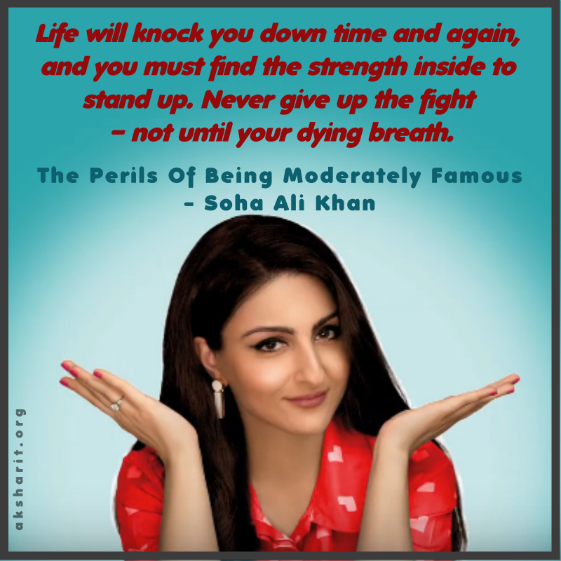 2 THE PERILS OF BEING MODERATELY FAMOUS BY SOHA ALI KHAN